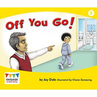 Off You Go! by Jay Dale - 9781406248562 Book