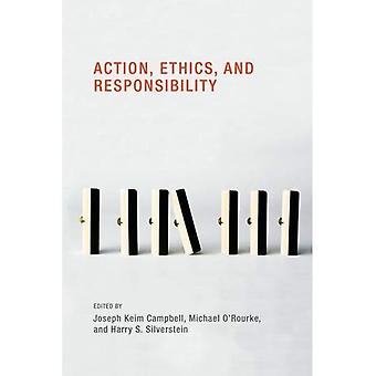 Action, Ethics, and Responsibility (Topics in Contemporary Philosophy)