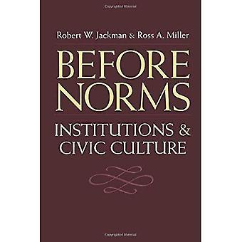 Innan normer: Institutioner och medborgerlig kultur