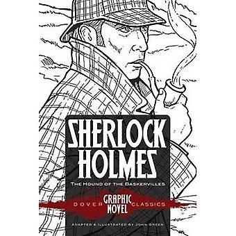 SHERLOCK HOLMES le chien des Baskerville (Classics roman graphique de Dover) (Dover Graphic Novels)