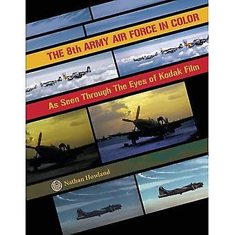De 8e Army Air Force in kleur: zoals gezien door de ogen van Kodak Film
