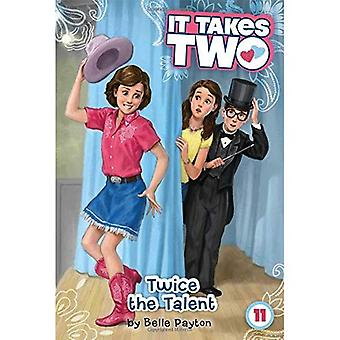 Twice the Talent (It Takes Two)