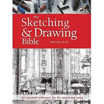 The Sketching & Drawing Bible: An Essential Reference for the Practising Artist (New Artist's Bibles)