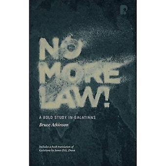 No More Law