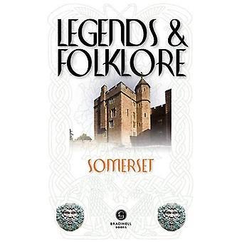 Legends & Folklore Somerset (Legends and Folklore)