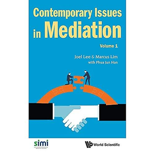 Contemporary Issues in Mediation  Volume 1