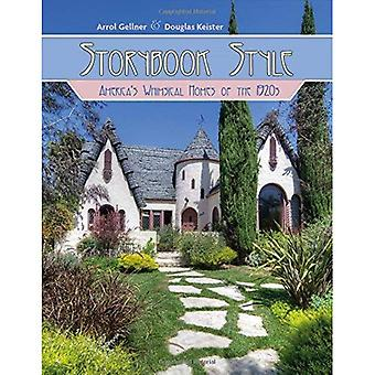 Storybook Style: America's Whimsical Homes of the 1920s