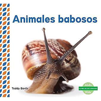 Animales Babosos (Slimy Animals ) (Piel de los Animales (Animal Skins))