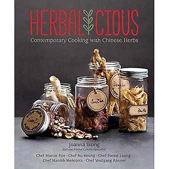 Herbalicious: Contemporary Cooking with Chinese Herbs