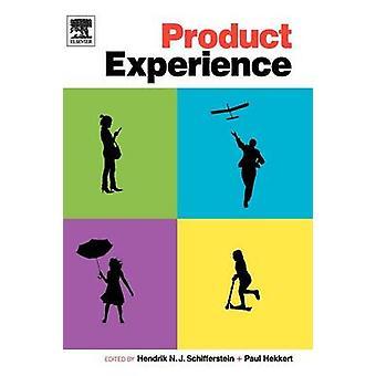 Product Experience by Schifferstein & Hendrik N. J.