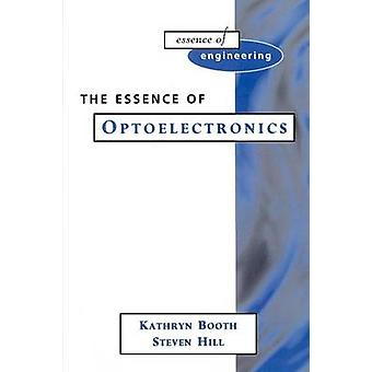 Essence Optoelectronics by Booth & Kathryn