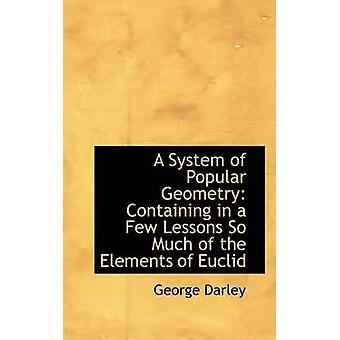 نظام التي تحتوي على هندسة شعبية في بضعة دروس الكثير من العناصر لإقليدس من بارلي & جورج