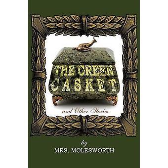 O caixão verde e outras histórias pelo Molesworth & Mrs.