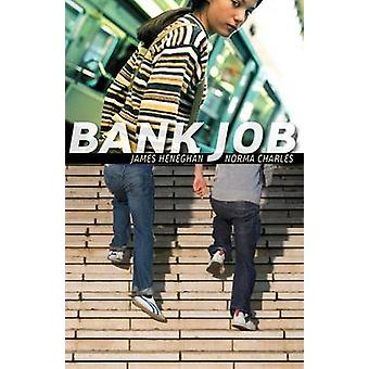 Bank Job av Heneghan & James