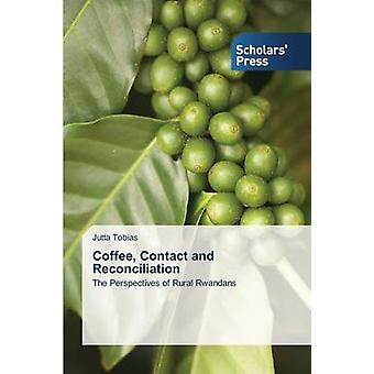 Contatti di caffè e la riconciliazione di Tobias Jutta
