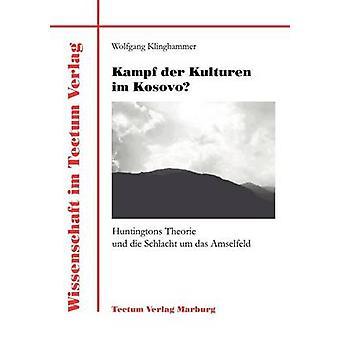 Kampf der Kulturen im Kosovo by Klinghammer & Wolfgang