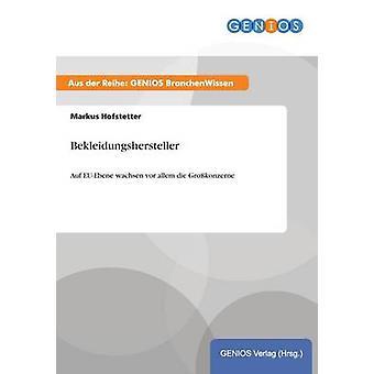 Bekleidungshersteller av Hofstetter & Markus