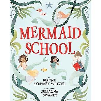 Mermaid School by Mermaid School - 9780399557163 Book
