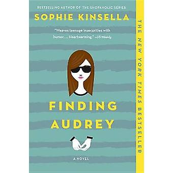 Finding Audrey by Sophie Kinsella - 9780553536539 Book