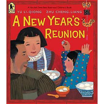 A New Year's Reunion by Li Qiong Yu - Zhu Cheng-Liang - 9780763667481