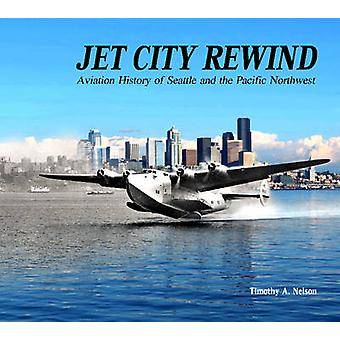 Jet City Rewind - Aviation History of Seattle and the Pacific Northwes