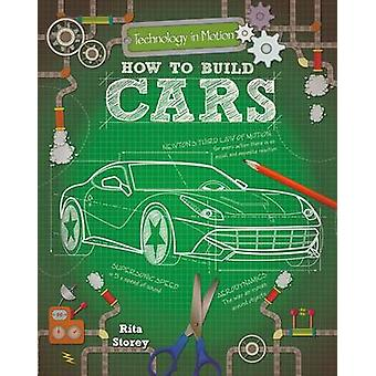 How to Build Cars by Rita Storey - 9780778733966 Book