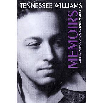 Memoirs by Tennessee Williams - John Waters - 9780811216692 Book