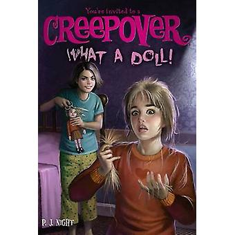 What a Doll! by P J Night - 9781442459854 Book