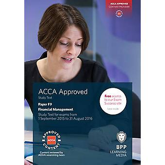 ACCA F9 Financial Management - Study Text by BPP Learning Media - 9781