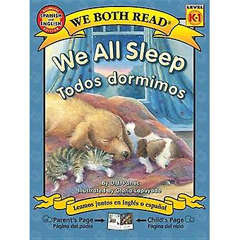 We All Sleep/Todos Dormimos by D J Panec - Gloria Lapuyade - 97816011