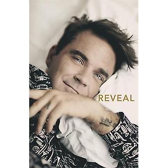Reveal - Robbie Williams by Reveal - Robbie Williams - 9781911600275 Bo