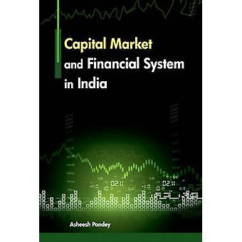 Capital Market & Financial Sytem in India by Asheesh Pandey - 9788177
