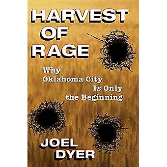 La vendemmia della rabbia: perché Oklahoma City è solo l'inizio