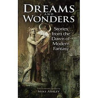 Drømme og vidundere: historier fra begyndelsen af moderne fantasi