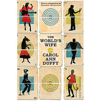 The World's Wife: Picador Classic (Paperback) by Duffy Carol Ann Winterson Jeanette