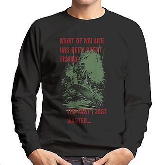 Meste av livet mitt er fiske menn Sweatshirt
