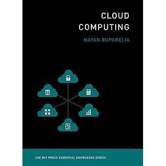 Cloud Computing av Nayan B. Ruparelia - 9780262529099 bok