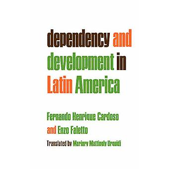Dependency and Development in Latin America by Fernando Henrique Card