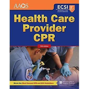 CPR de fournisseur de soins de santé (5ème édition révisée) de l'American Academy of