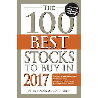The 100 Best Stocks to Buy in 2017 by Peter Sander - 9781440596025 Bo