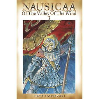 Nausicaa of the Valley of the Wind by Hayao Miyazaki - Hayao Miyazaki