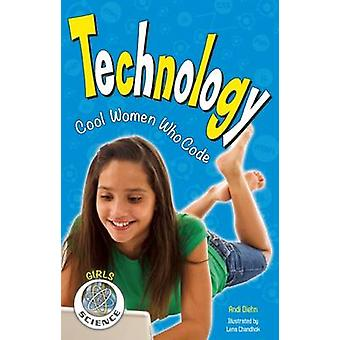 Technology - Cool Women Who Code by Andi Diehn - 9781619303256 Book