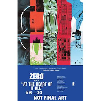 Zero - Volume 2 - At the Heart of it All by Ales Kot - Vanesa R. Del Re