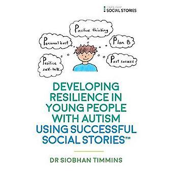 Udvikling af modstandsdygtighed i unge mennesker med autisme ved hjælp af sociale Storie