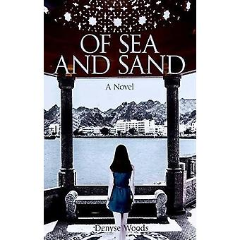 Of Sea and Sand by Denyse Woods - 9789774168031 Book