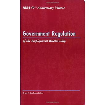 Statlig reglering av anställningsförhållandet av Bruce E. Kauf