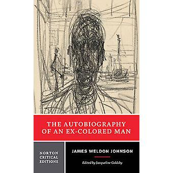 The Autobiography of an Ex-Colored Man by James Weldon Johnson - Jacq