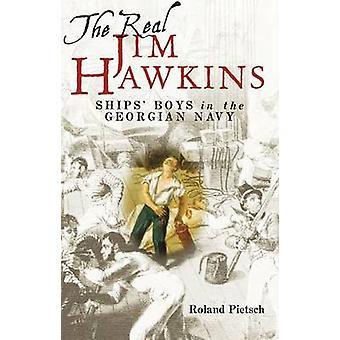 Den virkelige Jim Hawkins - skibenes drenge i den georgiske flåde af Roland Piet