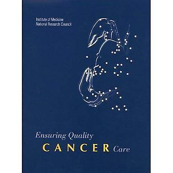 Ensuring Quality Cancer Care: