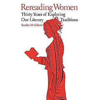 Omläsning kvinnor: Trettio år av att utforska våra litterära traditioner